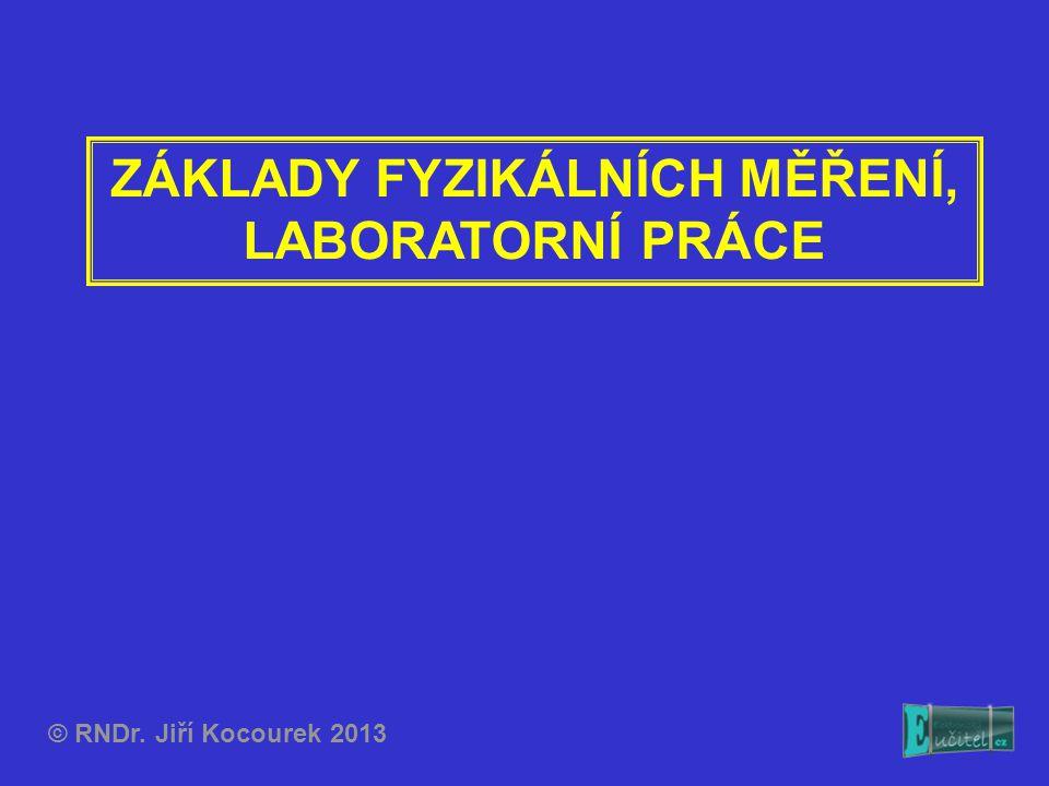 Vzorový příklad přípravy, provedení a zpracování laboratorní práce Zapíšeme výsledek: