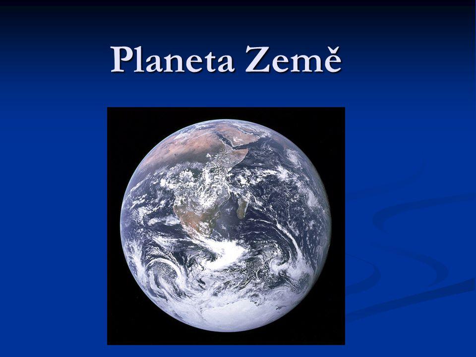 Země svým tvarem připomíná velkou kouli, proto ji nazýváme zeměkoulí.