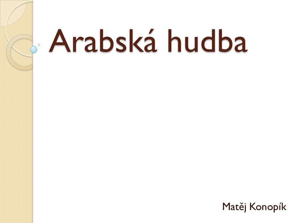 Arabská hudba Matěj Konopík