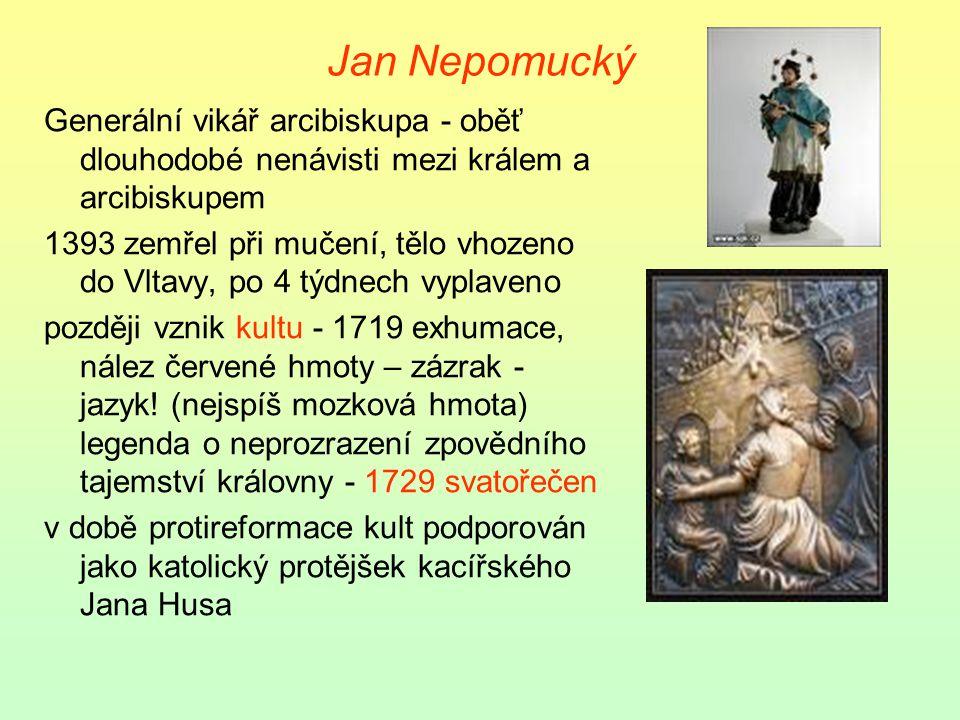 Zikmund Václav zemřel 1419 po defenestraci, v Praze nepokoje Zikmund, uherský a římský král, mladší bratr, pro husity nepřijatelný království do r.