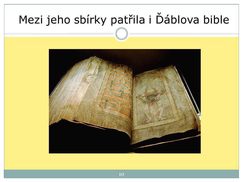 10 Mezi jeho sbírky patřila i Ďáblova bible