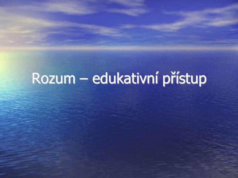 Rozum – edukativní přístup