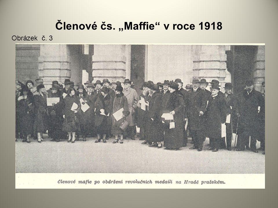 """Členové čs. """"Maffie"""" v roce 1918 Obrázek č. 3"""