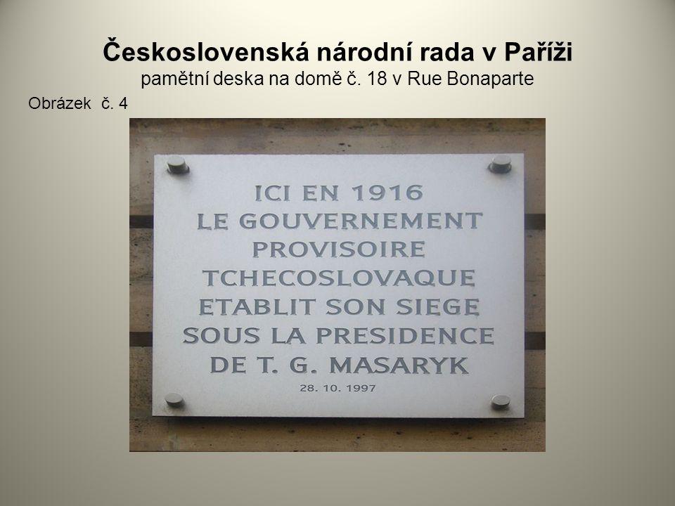 Československá národní rada v Paříži pamětní deska na domě č. 18 v Rue Bonaparte Obrázek č. 4