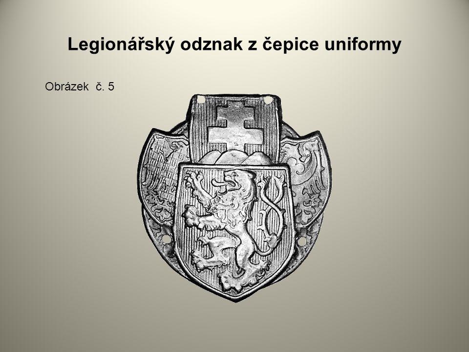 Legionářský odznak z čepice uniformy Obrázek č. 5