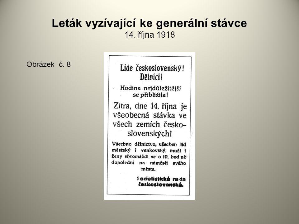 Leták vyzívající ke generální stávce 14. října 1918 Obrázek č. 8