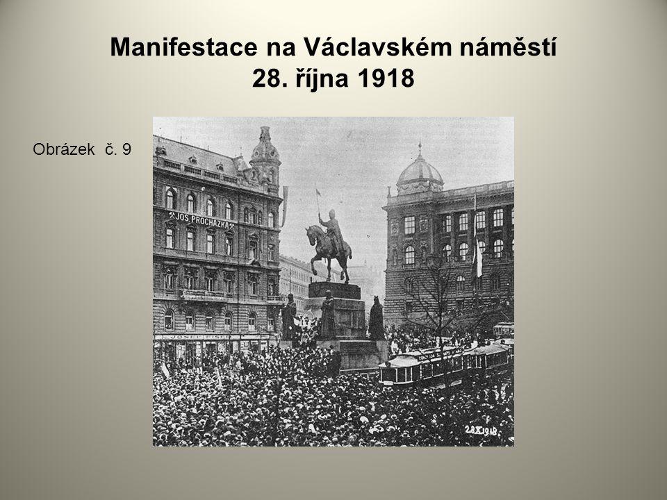 Manifestace na Václavském náměstí 28. října 1918 Obrázek č. 9