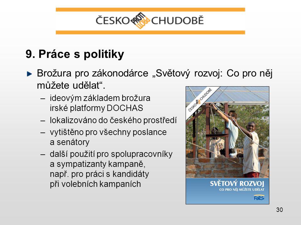 """30 9. Práce s politiky Brožura pro zákonodárce """"Světový rozvoj: Co pro něj můžete udělat ."""