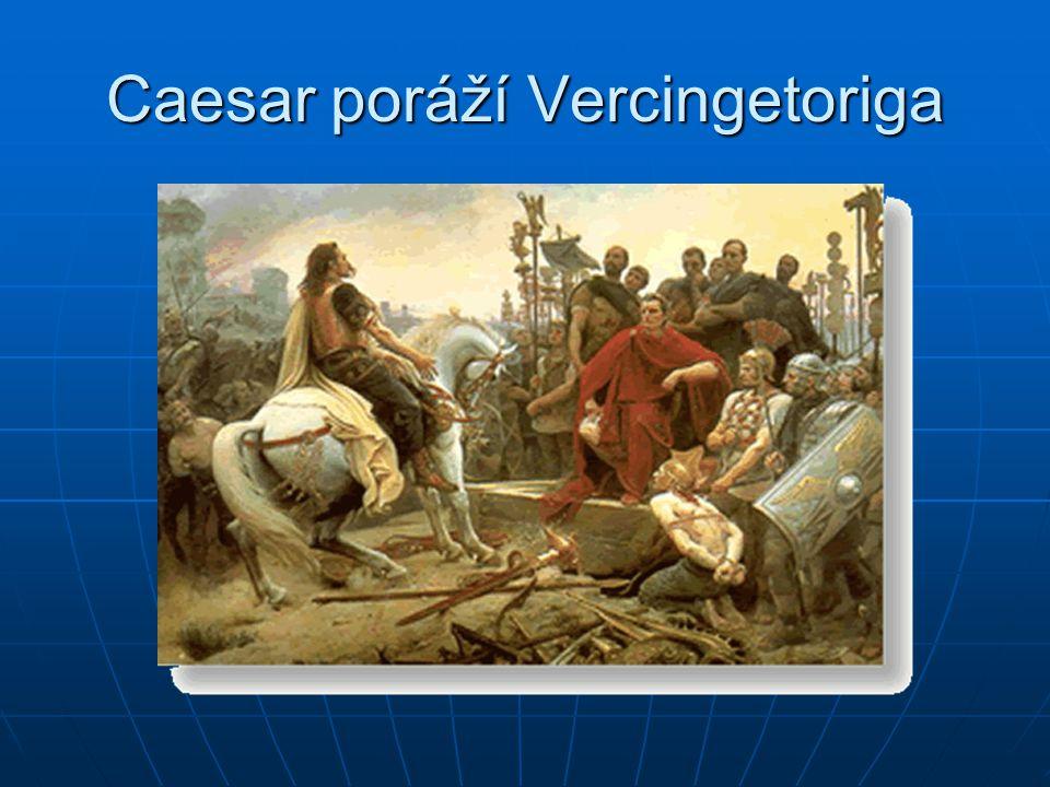 Caesar poráží Vercingetoriga