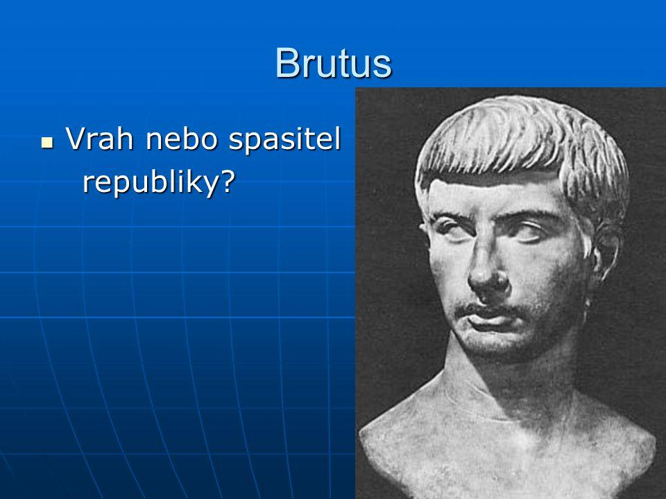 Druhý triumvirát Marcus Antonius – konzul a přítel Caesara Marcus Antonius – konzul a přítel Caesara Octavianus – adoptivní Caesarův syn Octavianus – adoptivní Caesarův syn Leppidus – Caesarův vojevůdce Leppidus – Caesarův vojevůdce