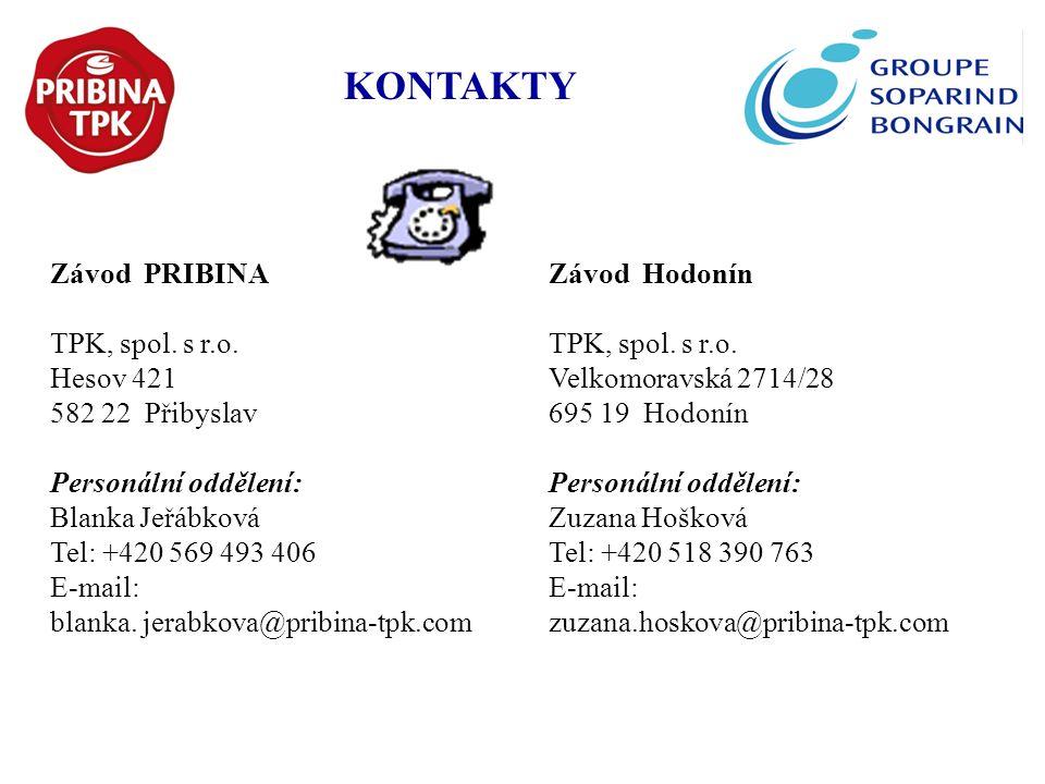Závod PRIBINA TPK, spol. s r.o. Hesov 421 582 22 Přibyslav Personální oddělení: Blanka Jeřábková Tel: +420 569 493 406 E-mail: blanka. jerabkova@pribi