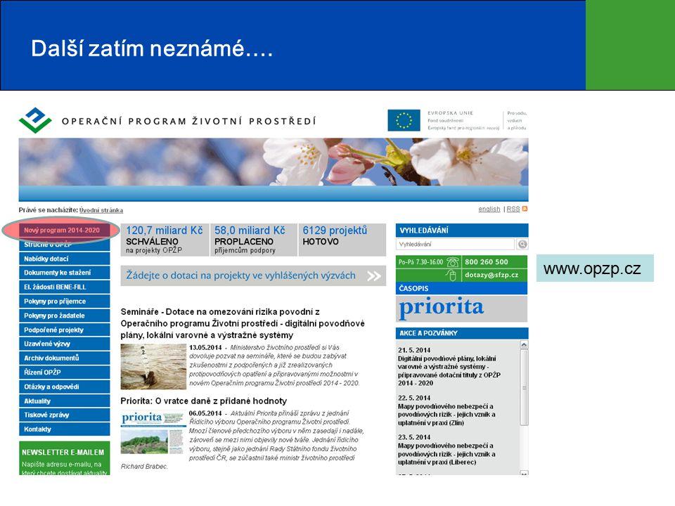 Další zatím neznámé…. www.opzp.cz