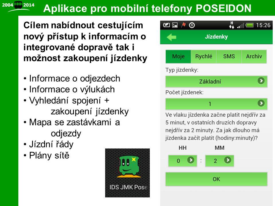 10 Aplikace pro mobilní telefony POSEIDON Cílem nabídnout cestujícím nový přístup k informacím o integrované dopravě tak i možnost zakoupení jízdenky