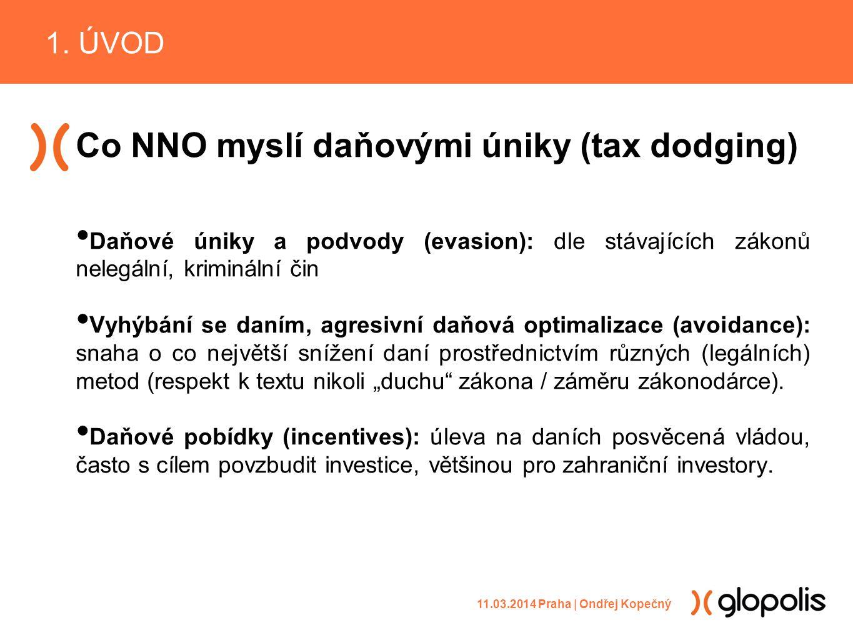 """Co NNO myslí daňovými úniky (tax dodging) Daňové úniky a podvody (evasion): dle stávajících zákonů nelegální, kriminální čin Vyhýbání se daním, agresivní daňová optimalizace (avoidance): snaha o co největší snížení daní prostřednictvím různých (legálních) metod (respekt k textu nikoli """"duchu zákona / záměru zákonodárce)."""