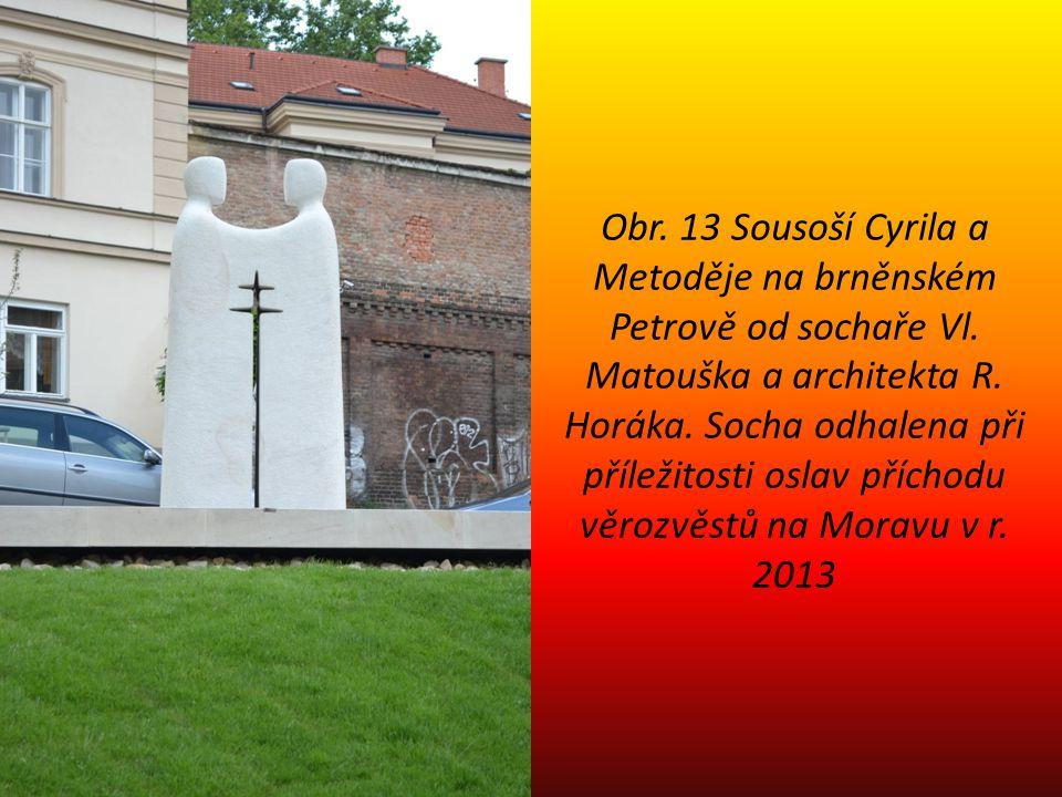 Obr.13 Sousoší Cyrila a Metoděje na brněnském Petrově od sochaře Vl.
