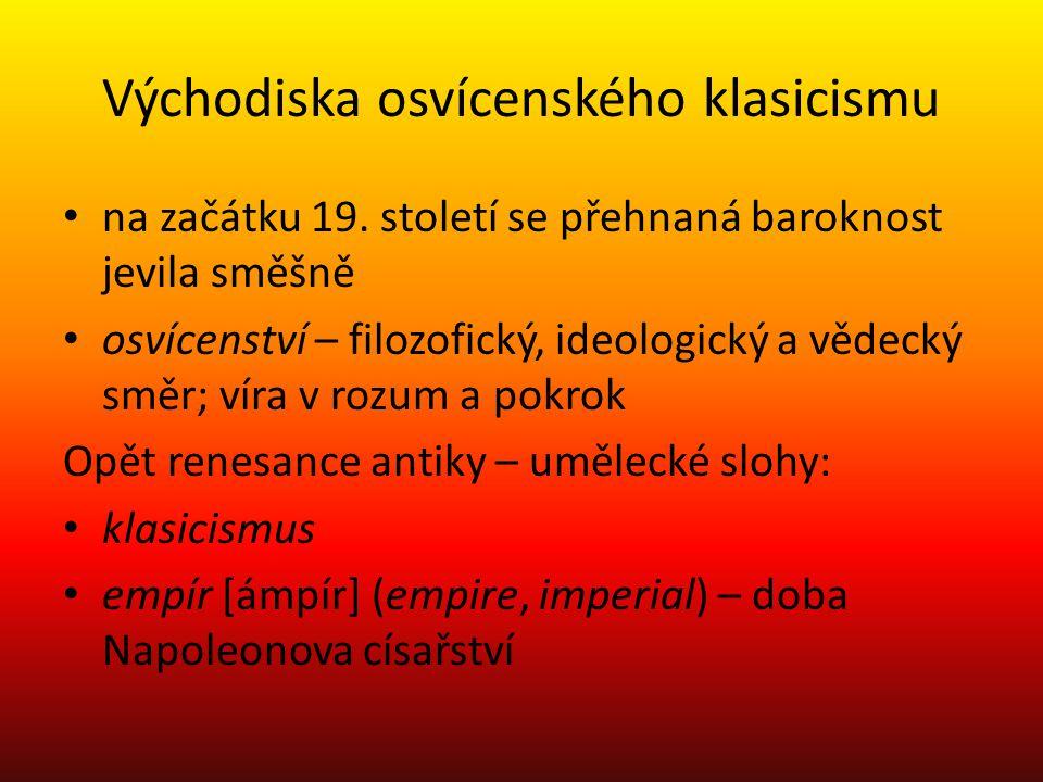 Východiska osvícenského klasicismu na začátku 19.