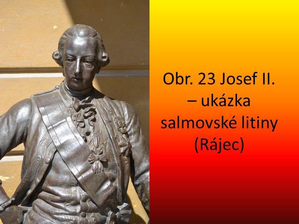 Obr. 23 Josef II. – ukázka salmovské litiny (Rájec)
