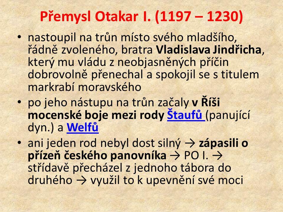 Přemysl Otakar I. (1197 – 1230) nastoupil na trůn místo svého mladšího, řádně zvoleného, bratra Vladislava Jindřicha, který mu vládu z neobjasněných p