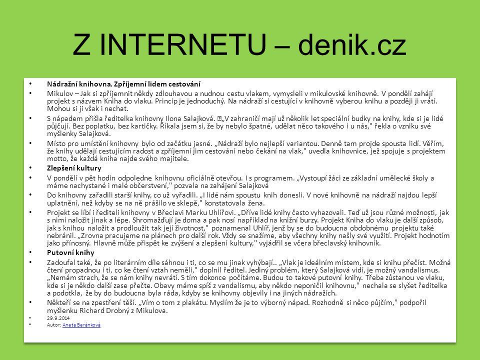 Z INTERNETU – denik.cz Nádražní knihovna. Zpříjemní lidem cestování Mikulov – Jak si zpříjemnit někdy zdlouhavou a nudnou cestu vlakem, vymysleli v mi