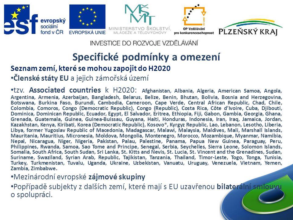 Specifické podmínky a omezení Seznam zemí, které se mohou zapojit do H2020 Členské státy EU a jejich zámořská území tzv.