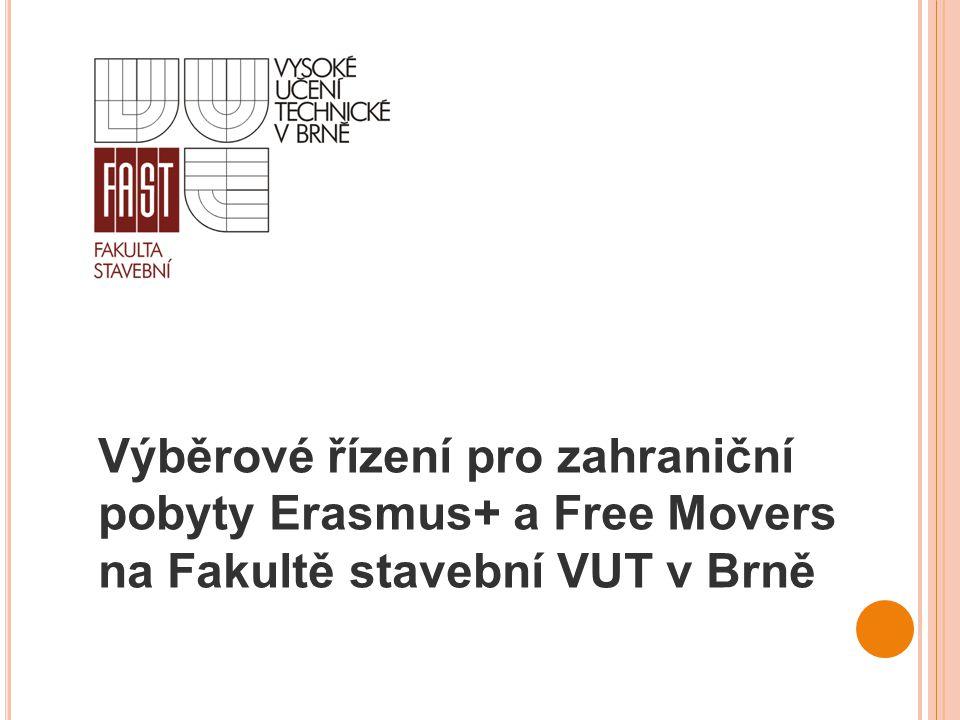 Výběrové řízení pro zahraniční pobyty Erasmus+ a Free Movers na Fakultě stavební VUT v Brně
