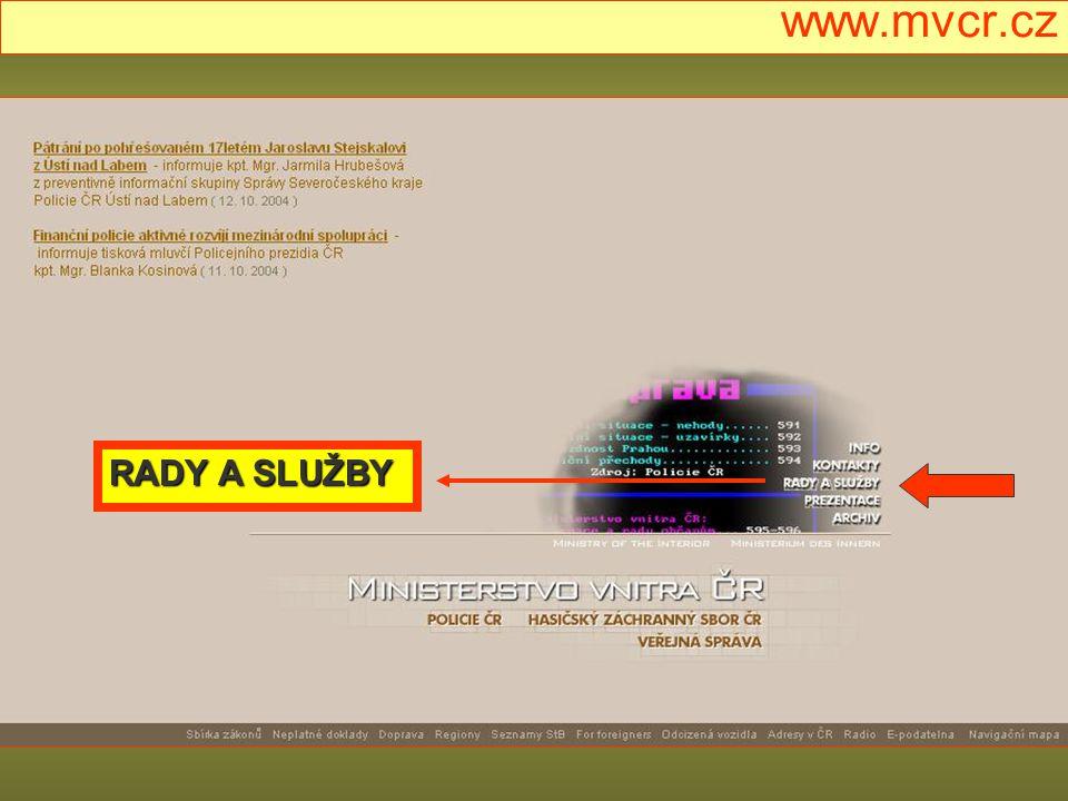 www.mvcr.cz RADY A SLUŽBY