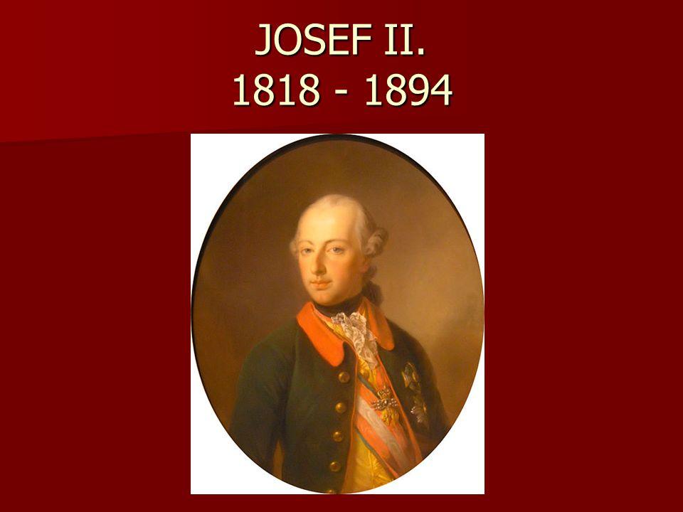 JOSEF II. 1818 - 1894