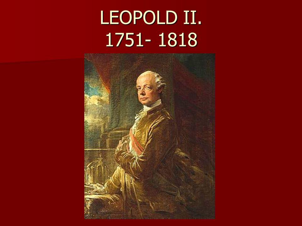 LEOPOLD II. 1751- 1818