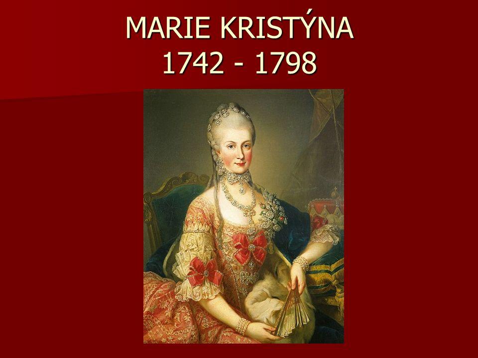 MARIE KRISTÝNA 1742 - 1798