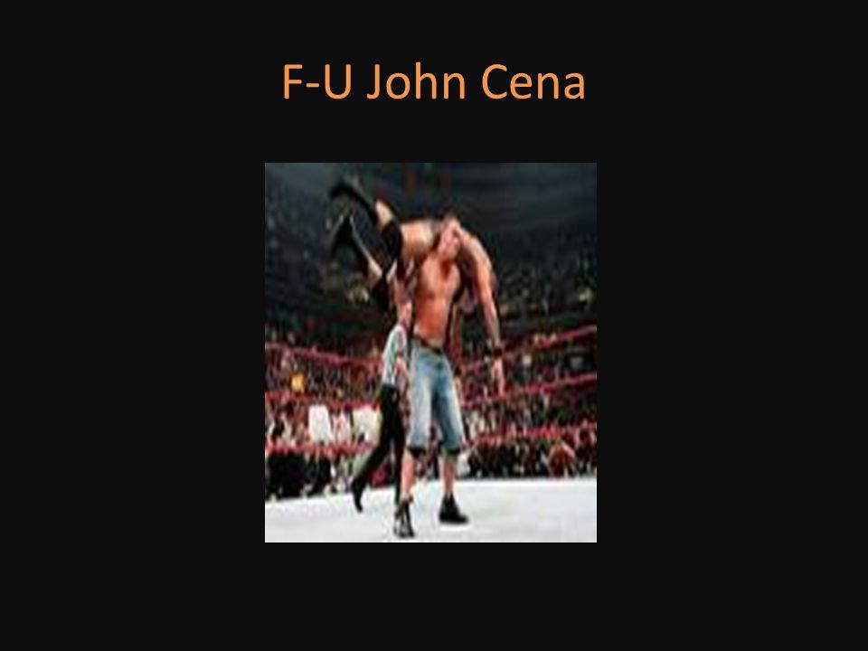 F-U John Cena