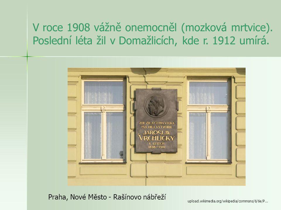 Ž ivot www.sumavanet.cz/gymkt/foto/vrchlicky.jpg - narozen 1853 v Lounech - vl. jménem Emil Frída (pseudonym podle říčky Vrchlice u Kolína) - studoval