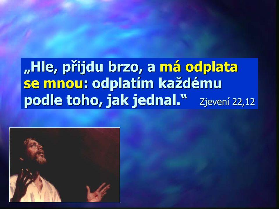 ...respektujte Boha !!!...budoucí soud......nastala hodina soudu !!!