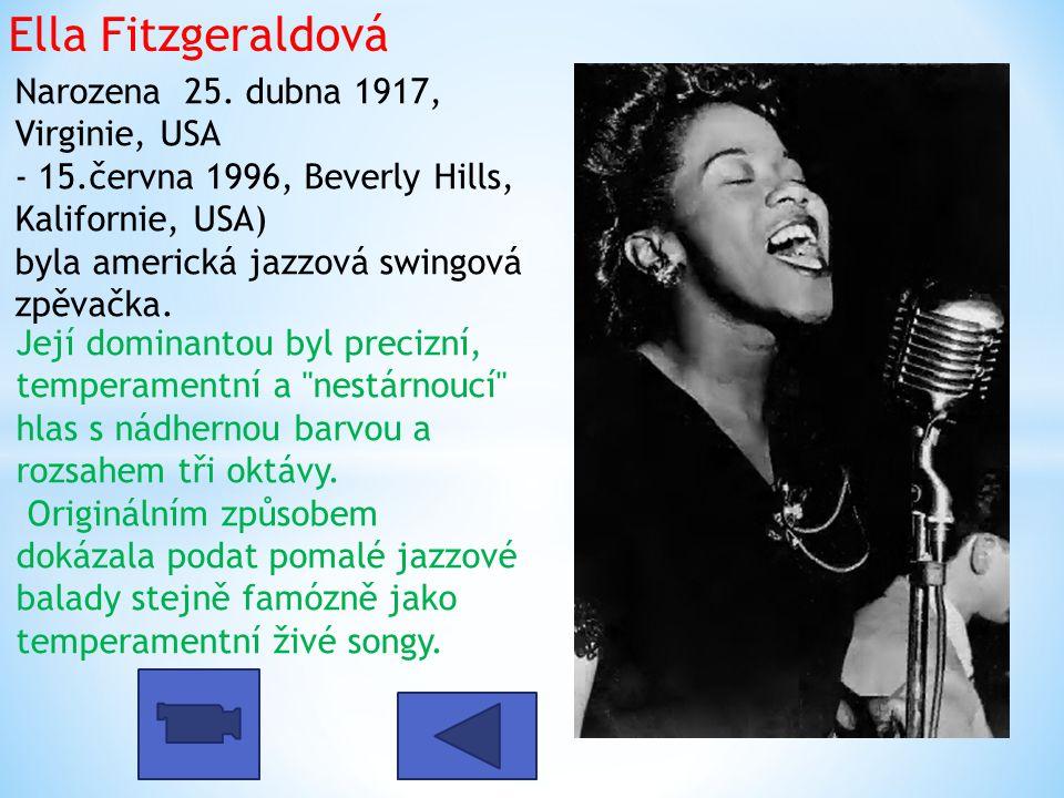 Ella Fitzgeraldová Narozena 25.