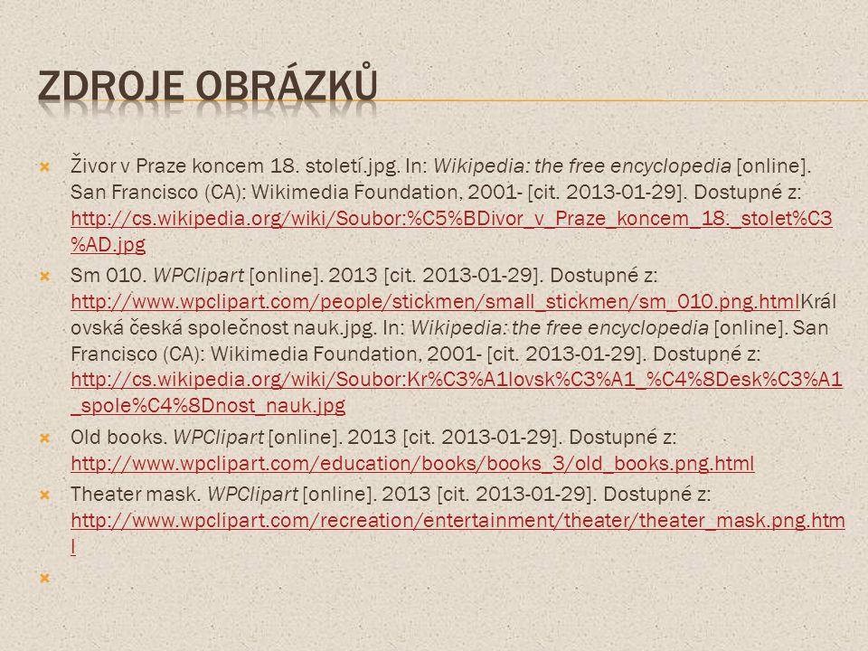  Živor v Praze koncem 18. století.jpg. In: Wikipedia: the free encyclopedia [online].