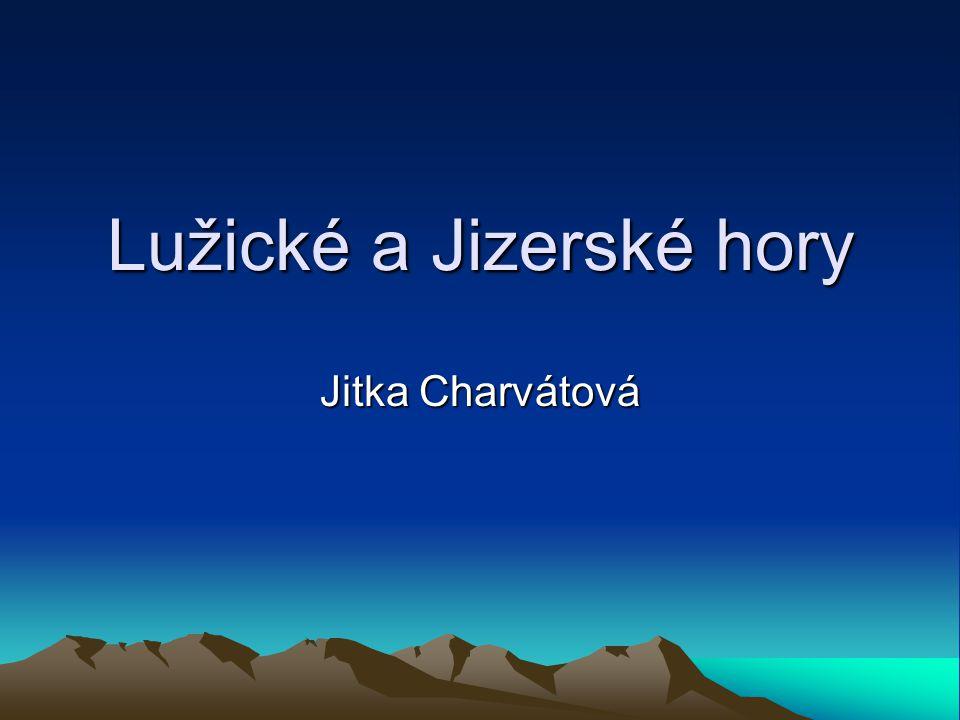 Lužické a Jizerské hory Jitka Charvátová