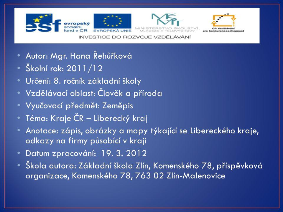 Autor: Mgr. Hana Řehůřková Školní rok: 2011/12 Určení: 8.