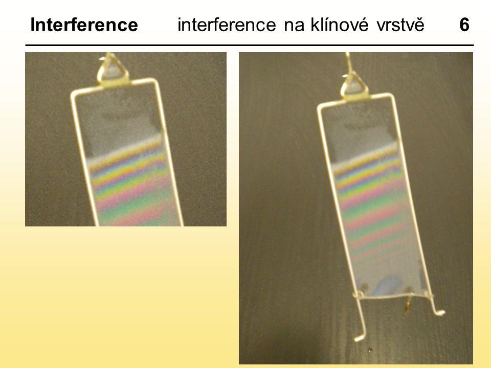 6Interferenceinterference na klínové vrstvě