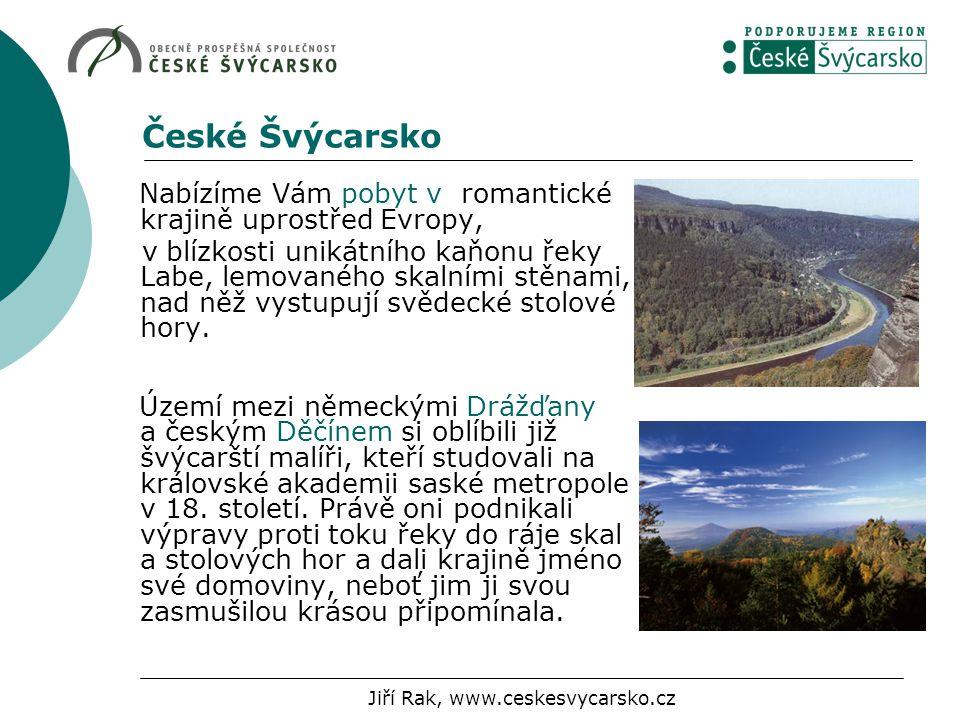 Nabízíme Vám pobyt v romantické krajině uprostřed Evropy, v blízkosti unikátního kaňonu řeky Labe, lemovaného skalními stěnami, nad něž vystupují svědecké stolové hory.