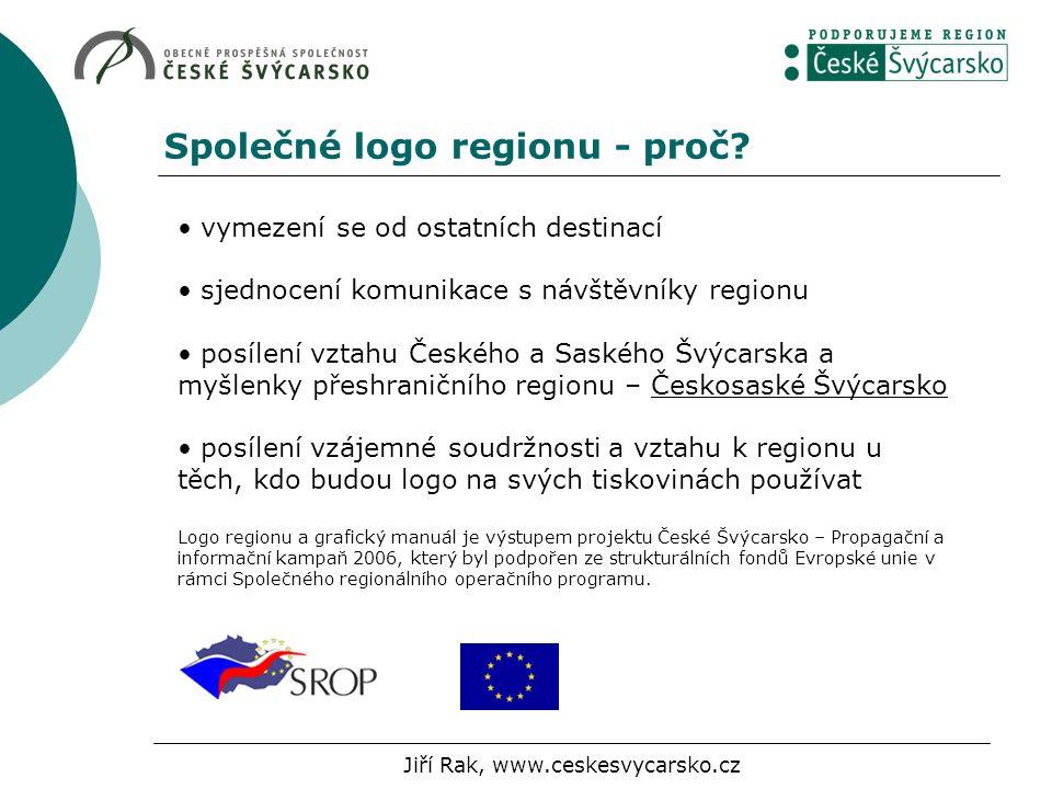 Společné logo regionu - proč? vymezení se od ostatních destinací sjednocení komunikace s návštěvníky regionu posílení vztahu Českého a Saského Švýcars