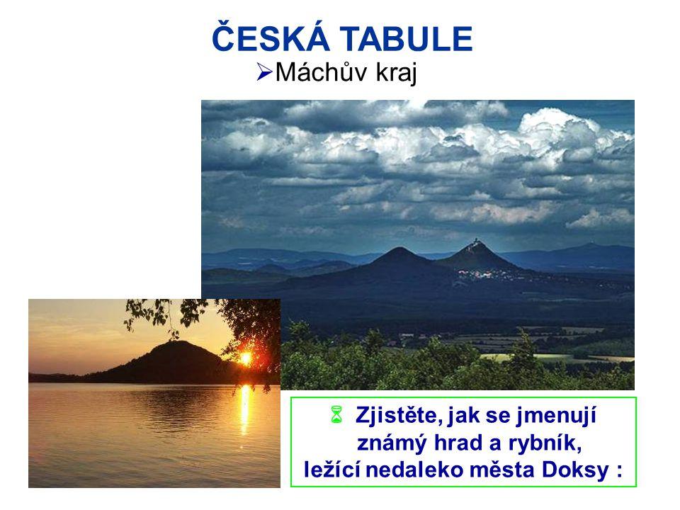 ČESKÁ TABULE Jičín  Český ráj Trosky