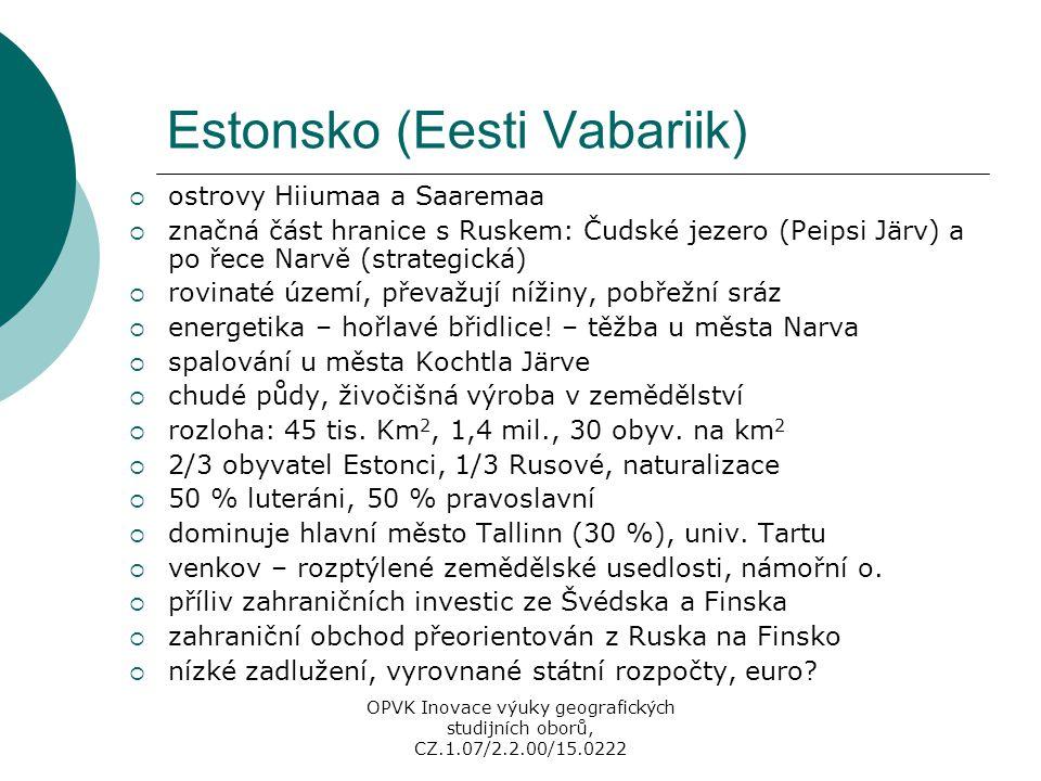 Estonsko (Eesti Vabariik)  ostrovy Hiiumaa a Saaremaa  značná část hranice s Ruskem: Čudské jezero (Peipsi Järv) a po řece Narvě (strategická)  rov