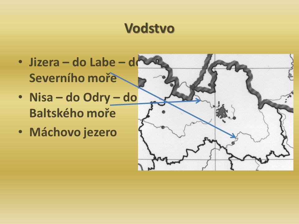 Vodstvo Jizera – do Labe – do Severního moře Nisa – do Odry – do Baltského moře Máchovo jezero
