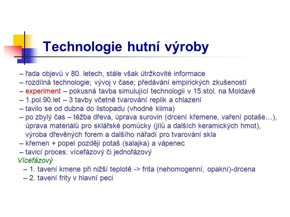 Technologie hutní výroby – řada objevů v 80.