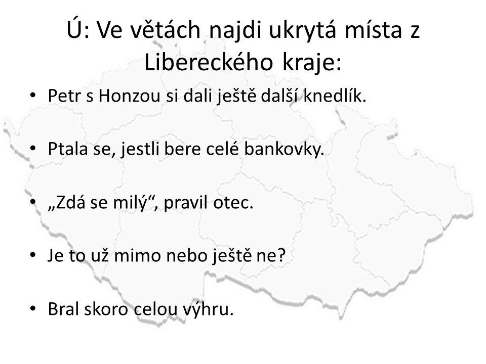 Ú: Ve větách najdi ukrytá místa z Libereckého kraje: Petr s Honzou si dali ještě další knedlík.