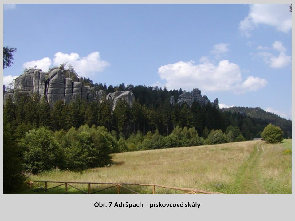 Obr. 7 Adršpach - pískovcové skály