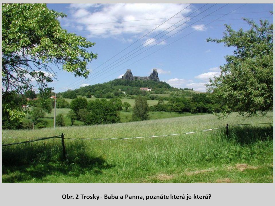 Obr. 2 Trosky - Baba a Panna, poznáte která je která