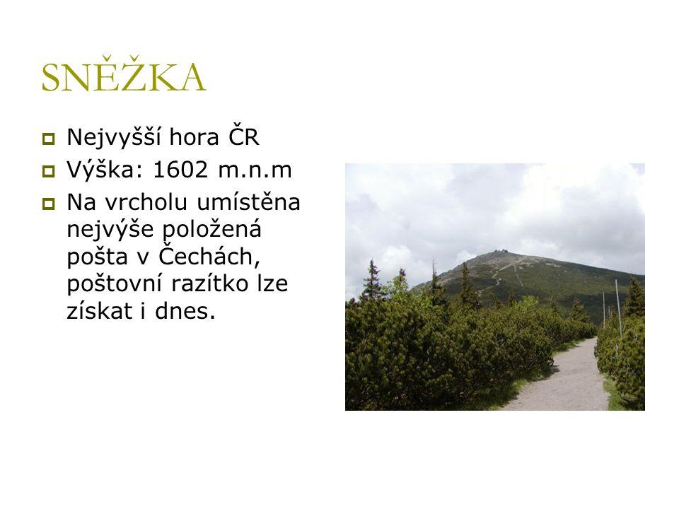 SNĚŽKA  Nejvyšší hora ČR  Výška: 1602 m.n.m  Na vrcholu umístěna nejvýše položená pošta v Čechách, poštovní razítko lze získat i dnes.