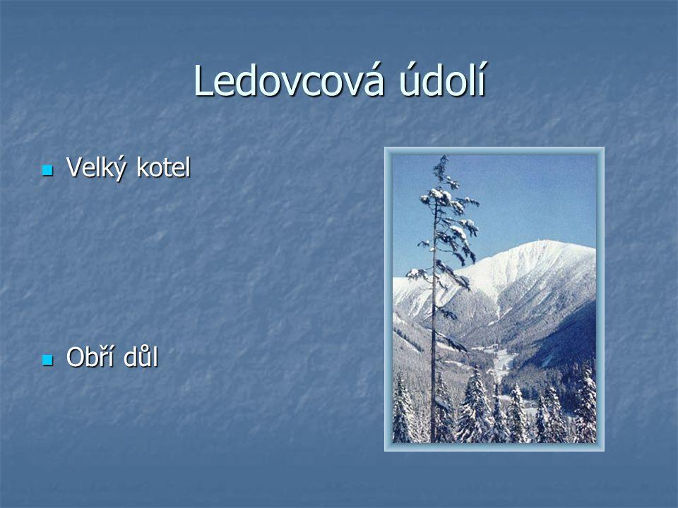 Ledovcová údolí Velký kotel Velký kotel Obří důl Obří důl