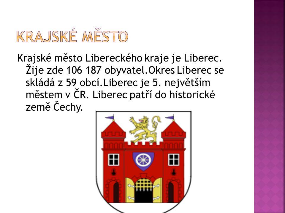 Krajské město Libereckého kraje je Liberec. Žije zde 106 187 obyvatel.Okres Liberec se skládá z 59 obcí.Liberec je 5. největším městem v ČR. Liberec p