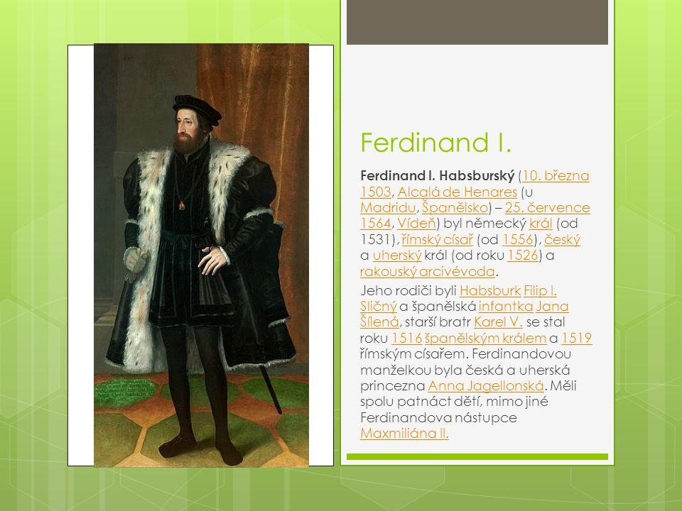 Ferdinand I.Ferdinand I. Habsburský (10.